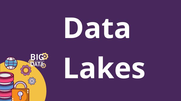 Data lakes – Uma boa estratégia para análise de Big Data