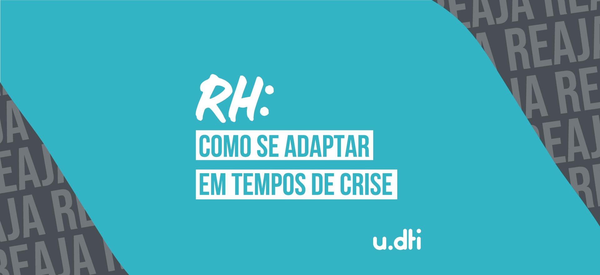 RH ágil: como se adaptar em tempos de crise