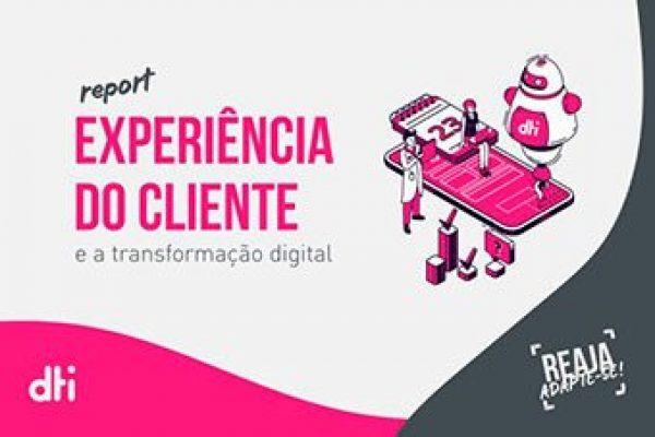 Experiência do Cliente e a transformação digital