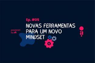 Infográfico Os agilistas - Novas ferramentas para um novo mindset