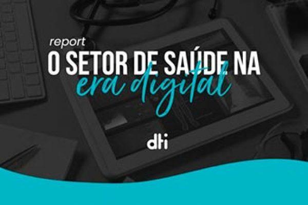 O Setor de saúde na Era Digital