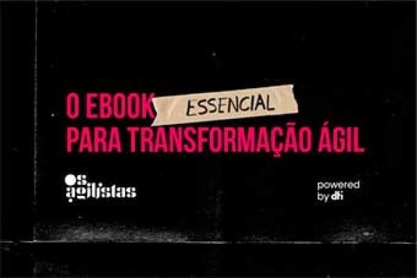 O ebook essencial para transformação digital