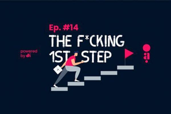 Infográfico Os agilistas - The F*cking 1st step