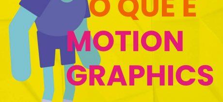 O que é motion graphic
